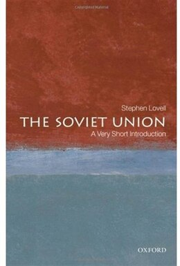 Book Soviet Union: A Very Short Introduction by Stephen Lovell