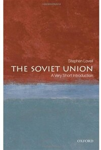 Soviet Union: A Very Short Introduction