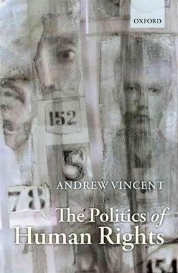 Book The Politics of Human Rights by Andrew Vincent