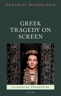 Book Greek Tragedy on Screen by Pantelis Michelakis