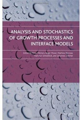 Book Analysis and Stochastics of Growth Processes and Interface Models by Peter Morters