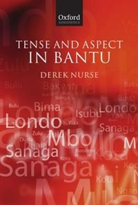 Book Tense and Aspect in Bantu by Derek Nurse