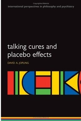 Book Talking Cures and Placebo Effects by David Jopling