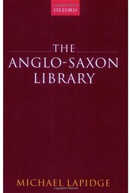 Book The Anglo-saxon Library by Michael Lapidge