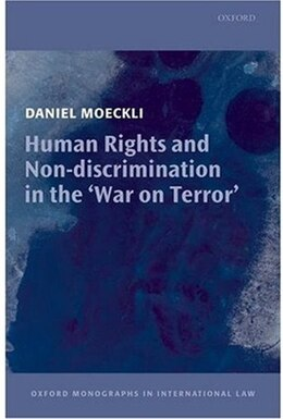 Book Human Rights and Non-Discrimination in the War on Terror by Daniel Moeckli