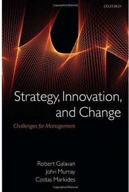 Book Strategy, Innovation, and Change: Challenges for Management by Robert Galavan