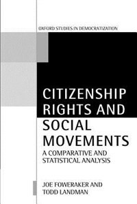 Book Citizenship Rights and Social Movements: A Comparative and Statistical Analysis by Joe Foweraker