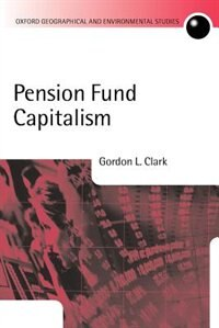 Book Pension Fund Capitalism by Gordon Clark