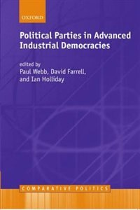 Book Political Parties in Advanced Industrial Democracies by Paul Webb