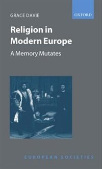 Book Religion in Modern Europe: A Memory Mutates by Grace Davie