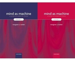 Book Mind as Machine: A History of Cognitive Science by Margaret Boden