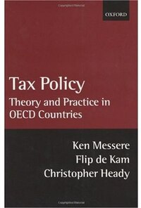 Tax Policy: Theory and Practice in OECD Countries