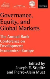 Book Governance, Equity, and Global Markets: The Annual Bank Conference on Development Economics - Europe by Joseph E. Stiglitz
