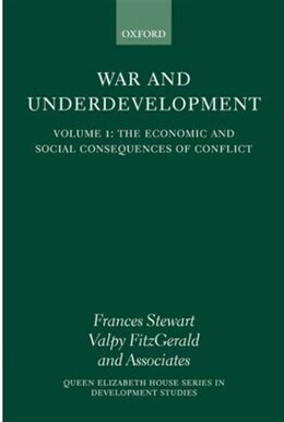 Book War and Underdevelopment: Volume 2: Country Experiences by Frances Stewart