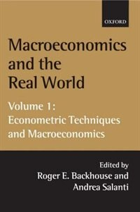 Book Macroeconomics and the Real World: Volume 1: Econometric Techniques and Macroeconomics: Econometric… by Roger E. Backhouse