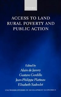 Book Access to Land, Rural Poverty, and Public Action by Alain De Janvry