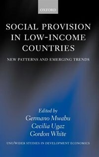 Book Social Provision in Low-Income Countries: New Patterns and Emerging Trends by Germano Mwabu