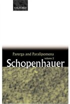 Parerga and Paralipomena: Volume 2: Short Philosophical Essays: Short Philosophical Essays