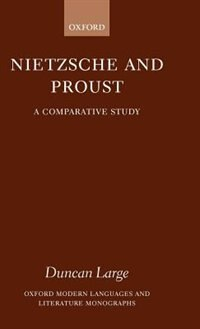 Book Nietzsche and Proust: A Comparative Study by Duncan Large