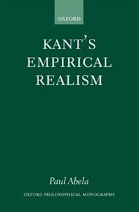 Book Kants Empirical Realism: Kantsempirical Realism by Paul Abela