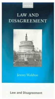 Book Law and Disagreement by Jeremy Waldron