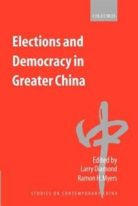 Book Elections and Democracy in Greater China: Elections & Democracy In Great by Larry Diamond