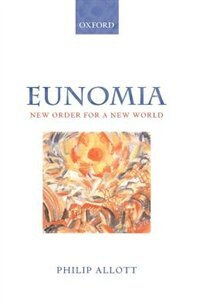 Book Eunomia: New Order for a New World by Philip Allott