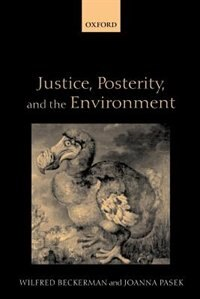 Book Justice, Posterity, and the Environment by Wilfred Beckerman