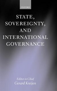 Book State, Sovereignty, and International Governance by Gerard Kreijen