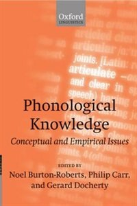 Book Phonological Knowledge: Conceptual and Empirical Issues by Noel Burton-Roberts
