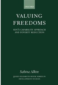 Valuing Freedoms: Sens Capability Approach and Poverty Reduction