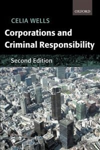 Book Corporations and Criminal Responsibility by Celia Wells