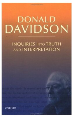 Book Inquiries into Truth and Interpretation: Philosophical Essays Volume 2 by Donald Davidson