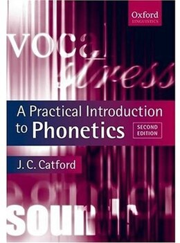 Book A Practical Introduction to Phonetics by J. C. Catford
