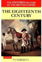 The Oxford History of the British Empire: Volume II: The Eighteenth Century