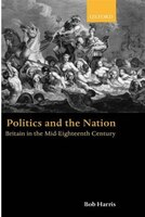 Politics and the Nation: Britain in the Mid-Eighteenth Century