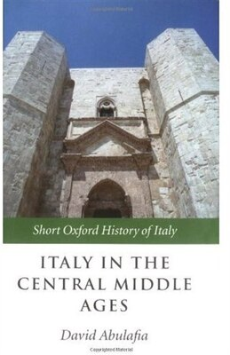 Book Italy in the Central Middle Ages by David Abulafia