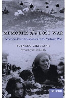 Book Memories of a Lost War: American Poetic Responses to the Vietnam War by Subarno Chattarji