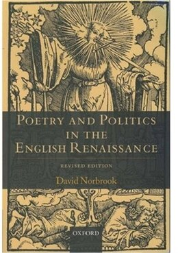 Book Poetry and Politics in the English Renaissance: Revised Edition by David Norbrook