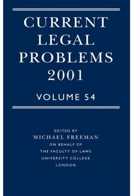 Book Current Legal Problems Volume 54 2001 by Michael Freeman