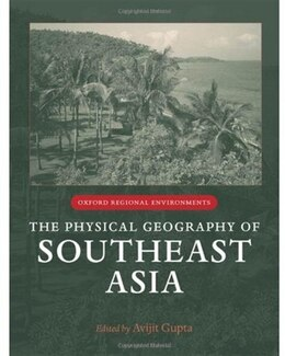 Book The Physical Geography of Southeast Asia by Avijit Gupta
