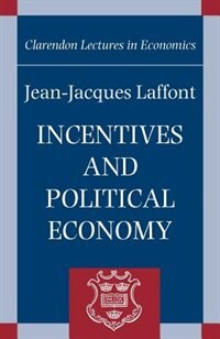 Book Incentives and Political Economy by Jean-jacques Laffont