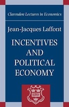 Incentives and Political Economy