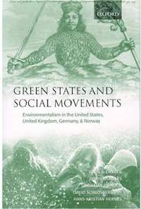 Green States and Social Movements: Environmentalism in the United States, United Kingdom, Germany…