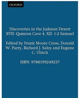 Book Discoveries in the Judaean Desert XVII: Qumran Cave 4. XII: 1-2 Samuel by Frank Moore Cross