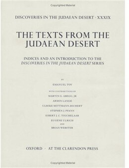 Book Discoveries in the Judaean Desert volume XXXIX: Indices and an Introduction to the Discoveries in… by Emanuel Tov