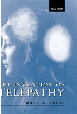 Book The Invention of Telepathy by Roger Luckhurst
