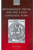Renaissance Truth and the Latin Language Turn