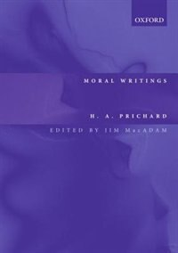 Book Moral Writings by H. A. Prichard