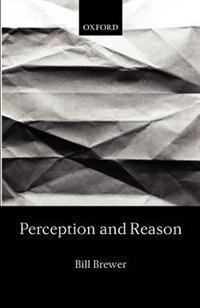 Perception and Reason